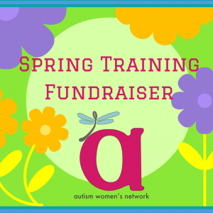 "Lime green backgroud with large purple and orange flowers and the word ""Spring Training Fundraiser"" in magneta, with the AWN logo in the middle along the bottom (being a lowercase letter 'a' in magneta with a dragonfly on the upper left side whose body is a gray spoon and has light aqua blue wings, with the words, ""autism women's network"" written underneath)."