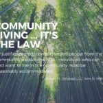 "Image Description: Image of a forest with the white text, ""Community Living ... It's the Law. Unjustified segregation of disabled people from the community violates the ADA. Individuals who can and want to live in the community must be reasonably accommodated. Olmstead v L.C., June 22, 1999"""