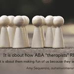 ABA Providers Making Fun of Autistic People