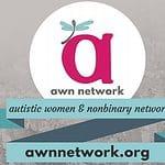 Autistic Women & Nonbinary Network (AWN)
