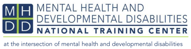 """The logo is comprised of block letters """"MHHD"""" with the organization's name to the right which says """"The Mental Health and Developmental Disabilities (MHDD) National Training Center"""" and below this is the tagline """"at the intersection of mental health and developmental disabilities"""""""